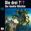 Folge 204: Der dunkle Wächter - Die drei ???