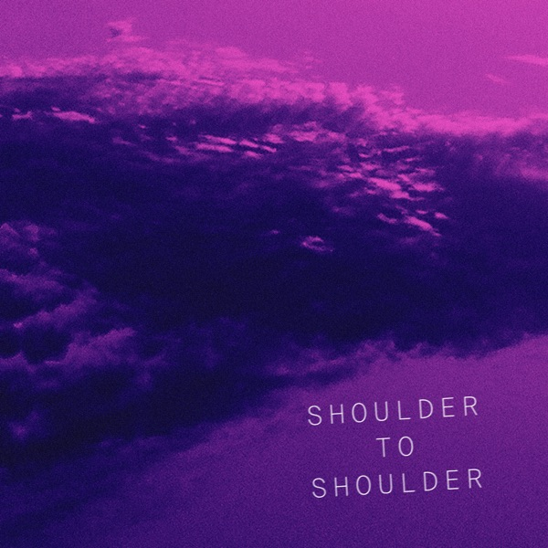 Shoulder to Shoulder - Single