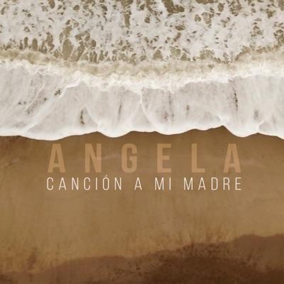 Canción a Mi Madre - Single - Ángela Leiva