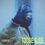 Toosie Slide - Single
