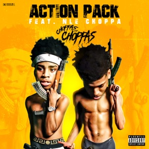 Action Pack - Choppas on Choppas feat. NLE Choppa