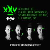 L'hymne de nos campagnes 2019 (feat. Claudio Capéo, Vianney, Gauvain Sers, Bigflo & Oli, Boulevard des Airs, L.E.J & ZAZ)