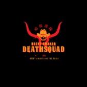 Brent Amaker Deathsquad - The Passenger