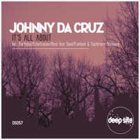 Its All About (Echofusion rmx) - JOHNNY DA CRUZ
