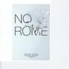 No Rome - Talk Nice artwork