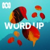 Word Up - ABC RN