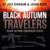Black Autumn Travelers: Black Autumn Companion Series, Book 2 (Unabridged) AudioBook Download