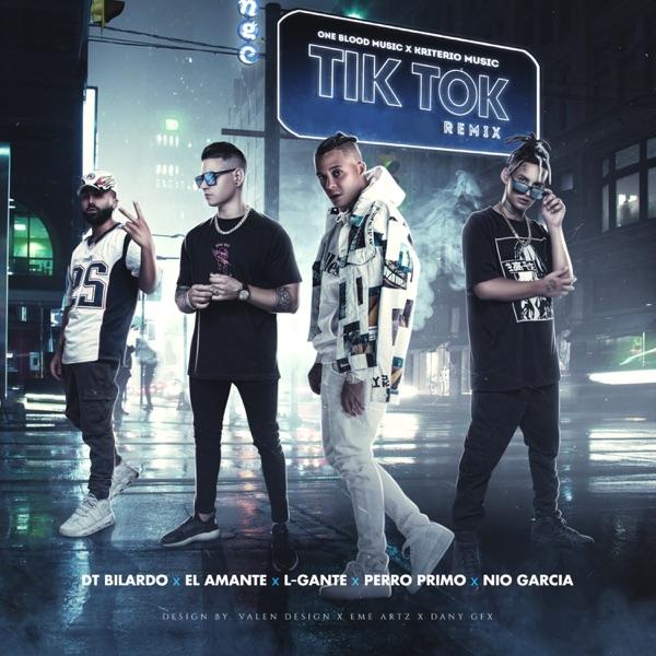 Tik Tok (Remix) [feat. Perro Primo & El Amante] - Single