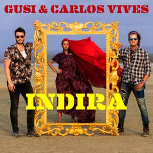 Gusi & Carlos Vives – Indira – Single [iTunes Plus AAC M4A]