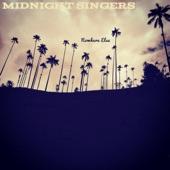 Midnight Singers - California