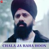 Chala Ja Raha Hoon