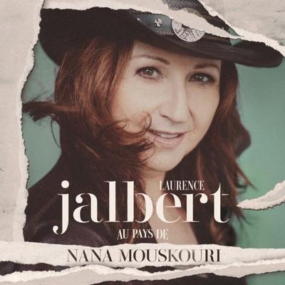 Laurence Jalbert– Au pays de Nana Mouskouri