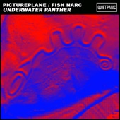 Pictureplane - Underwater Panther (feat. Fish Narc)