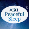 Easy Sleep Recordings - #30 Peaceful Sleep - Soothing Ambient Music for Deep Sleep