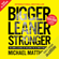 Michael Matthews - Bigger Leaner Stronger: The Simple Science of Building the Ultimate Male Body (Unabridged)