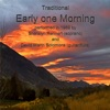 Traditional Early one morning for soprano flute and guitar recorded 1989 Single