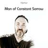 Hjortur - Man of Constant Sorrow bild