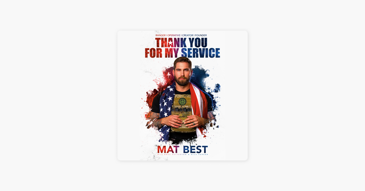 Thank You for My Service (Unabridged) - Mat Best, Ross Patterson & Nils Parker