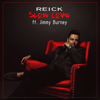 REICK - Slow Love (Radio Edit) [feat. Jimmy Burney] artwork