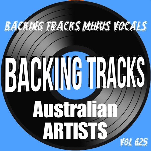Backing Tracks Australian Artists, Vol. 625 (Instrumental Karaoke Backing Track)