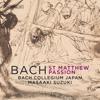 Bach Collegium Japan & Masaaki Suzuki - J.S. Bach: St. Matthew Passion, BWV 244 portada