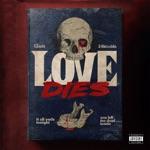 songs like Love Dies (feat. 24kgoldn)