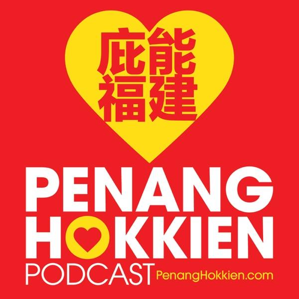 Penang Hokkien Podcast 庇能福建