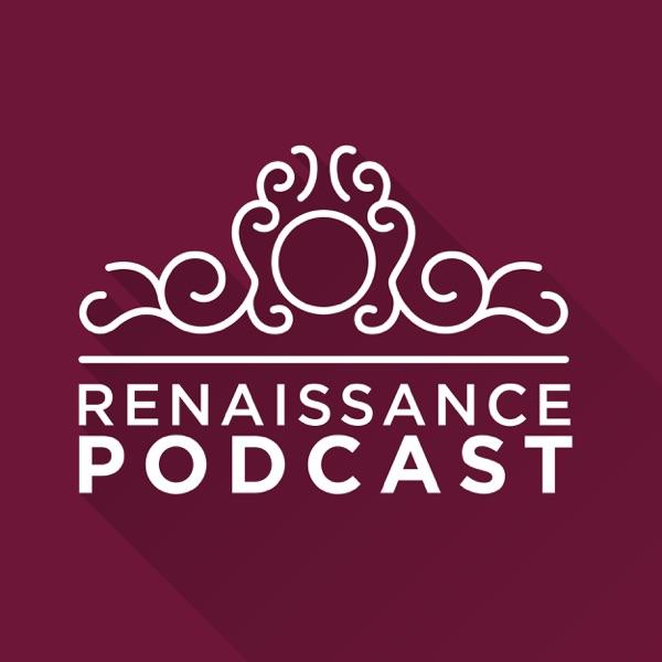The Renaissance Podcast