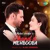 Chand Si Mehbooba - Recreated