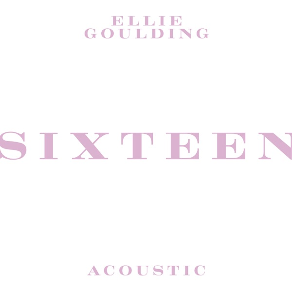 Sixteen (Acoustic) - Single