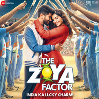 The Zoya Factor (Original Motion Picture Soundtrack)