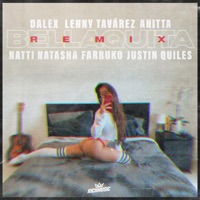 Descargar Música de Bellaquita feat natti natasha farruko justin quiles remix dalex lenny tavarez anitta MP3 GRATIS