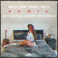 Descargar Bellaquita (Remix) [feat. Natti Natasha, Farruko & Justin Quiles] - Dalex, Lenny Tavárez & Anitta MP3