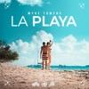 La Playa - Single