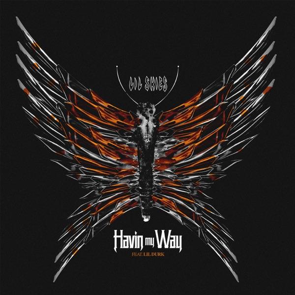 Havin My Way (feat. Lil Durk) - Single