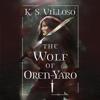 K. S. Villoso - The Wolf of Oren-Yaro  artwork