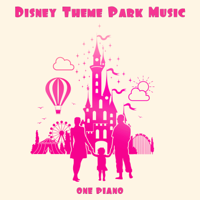 One Piano - Disney Theme Park Music artwork