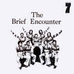 Introducing - the Brief Encounter