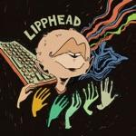 Lipphead, Blockhead & Eliot Lipp - Slippery Fingers