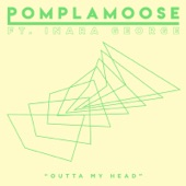Pomplamoose - Outta My Head