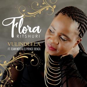 Florah Ritshuri - Vulindlela feat. Team Mosha & Prince Benza