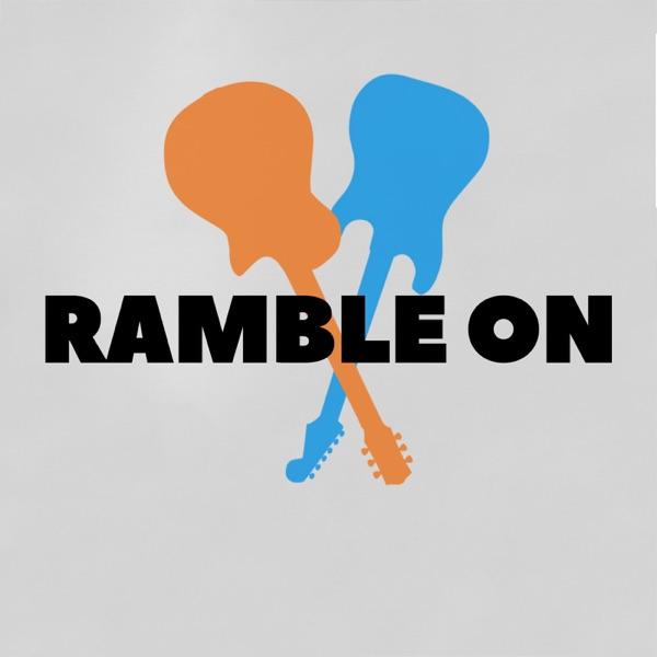 Ramble On Podcast