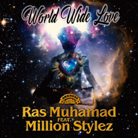 Lagu mp3 Ras Muhamad - World Wide Love (feat. Million Stylez) - Single baru, download lagu terbaru