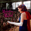 Various Artists - The Marvelous Mrs. Maisel: Season 3 (Music from the Prime Original Series)