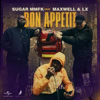 Bon appétit (feat. LX & Maxwell)-Sugar MMFK
