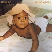 Uwade - Nostalgia