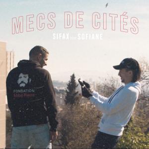Sifax & Sofiane - Mecs de cités