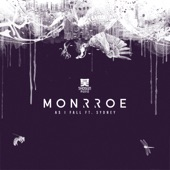 Monrroe - As I Fall (feat. Sydney)
