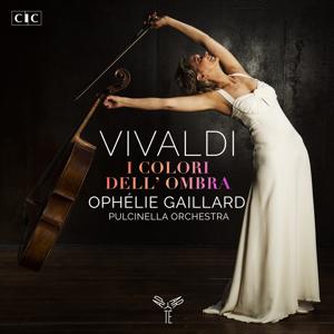 Ophélie Gaillard & Pulcinella Orchestra - Vivaldi: I colori dell'ombra