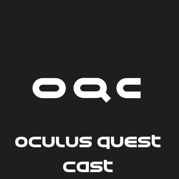 Oculus Quest Cast – Podcast – Podtail